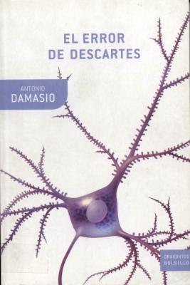 PDF ANTONIO DAMASIO DESCARTES EL DE ERROR